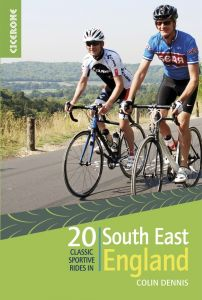 Cicerone - 20 Classic Sportive Rides in South East England
