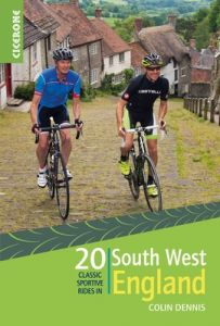 Cicerone 20 Classic Sportive Rides In South West England