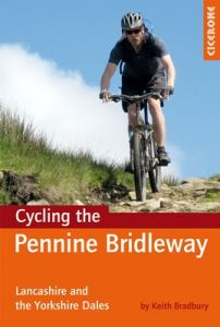 Cicerone Cycling The Pennine Bridleway - The Dales Stages