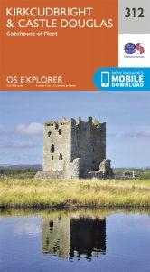 OS Explorer - 312 - Kirkcudbright & Castle Douglas