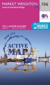 OS Landranger Active - 106 - Market Weighton, Goole & Stamford Bridge