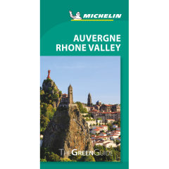 Michelin Green Guide - Auvergne Rhone Valley