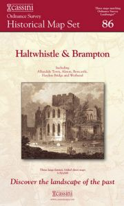 Cassini Box Set - History of Haltwhistle & Brampton (1866-1925)