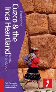 Footprint Travel Handbook - Cuzco & Inca Heartland