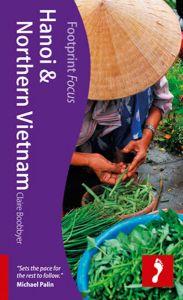 Footprint Focus Guide - Hanoi & Northern Vietnam