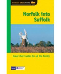 Crimson Short Walks - Norfolk into Suffolk: The Coastal Fringe