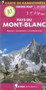 Rando - Mont-Blanc (Pays Du)-Aravis-Chamonix-Courmayeur (A1)