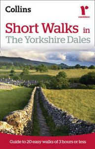 Collins - Short Walks - Yorkshire Dales