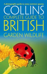 Collins - Complete Guide To British Garden Wildlife