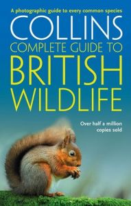 Collins - Complete Guide To British Wildlife