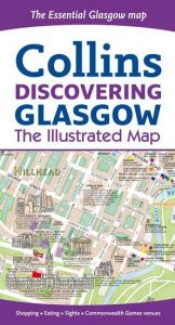 Collins - Discovering Glasgow Illustrated Map