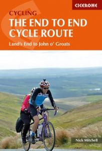 Cicerone The End To End Cycle Route: Land's End To John O'Groats