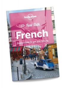 Lonely Planet - Fast Talk - French
