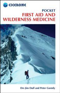 Cicerone First Aid & Wilderness Medicine