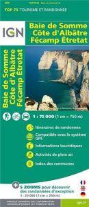 IGN Top 75 - Baie de Somme / Cote d'Albatre / Fecamp / Etretat