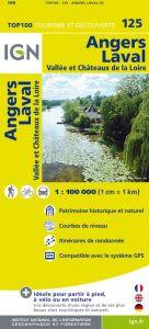 IGN Top 100 - Angers / Laval / Vallee & Chateaux de la Loire