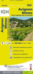 IGN Top 100 - Avignon / Nimes Gorges de l'Ardeche - Mont Lozere