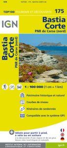 IGN Top 100 - Bastia / Corte / Calvi / Ile Rousse PNR de Corse (Nord)