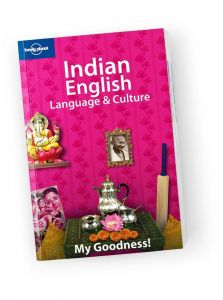 Lonely Planet - Language & Culture - Indian English