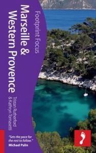 Footprint Focus Guide - Marseille & Western Provence