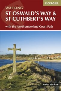 Cicerone Walking St Oswald's Way And St Cuthbert's Way(NT)