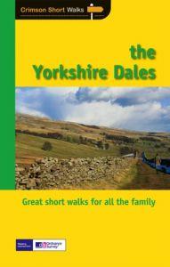 Crimson Short Walks - The Yorkshire Dales