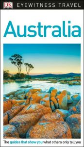 DK - Eyewitness Travel Guide - Australia