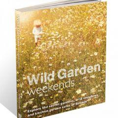 Wild Things - Wild Garden Weekends